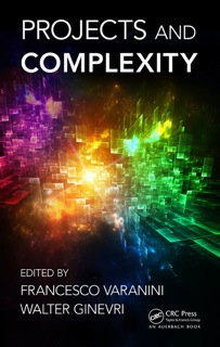 Varanini & Ginevri (eds.), Project and Complexity, CRC Press, 2012