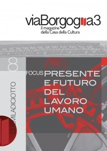 Via Borgogna 3, n. 8 Presente e futuro lavoro umano