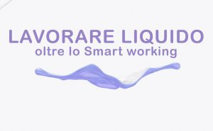 Lavoro liquido 2021